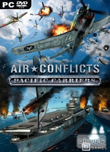 Скачать бесплатно Air Conflicts: Pacific Carriers (RePack/RUS/ MULTI6 / ENG/2012/1.0.0.1)