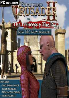 Скачать бесплатно Stronghold Crusader 2: The Princess and The Pig